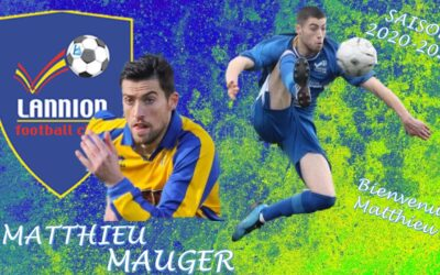 Matthieu MAUGER de retour au LANNION FC